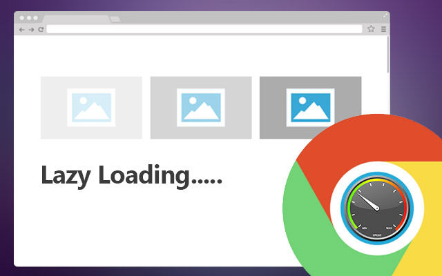 Google Chrome Lazy Loading
