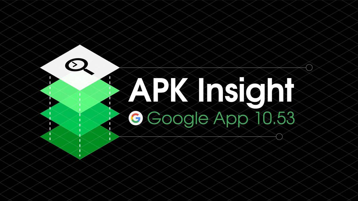 Google App 10.53